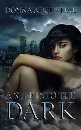 A Step into the Dark, by Donna Augustine