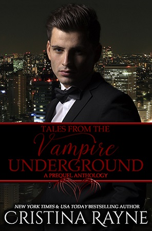 Tales From the Vampire Underground, by Cristina Rayne