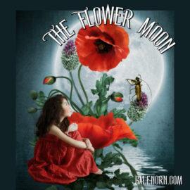 Flower Moon–May Full Moon
