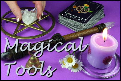 Magickal Tools–Part Two