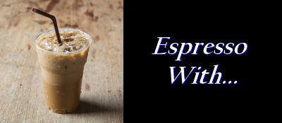 Espresso With...