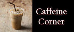 Caffeine Corner