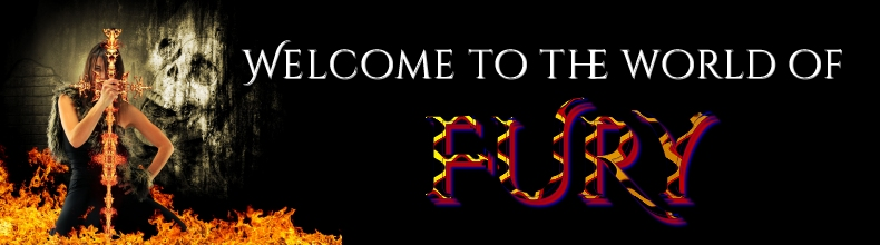 Welcome to the World of Fury