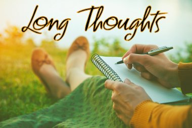 Long Thoughts