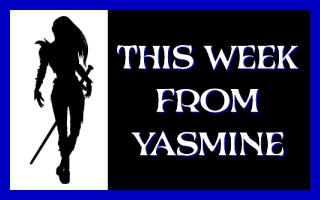 This Week, From Yasmine