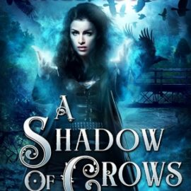 Excerpt: A Shadow of Crows