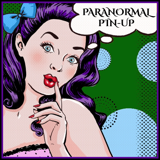 Paranormal Pin-Up