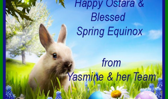 Happy Ostara and Blessed Spring Equinox!