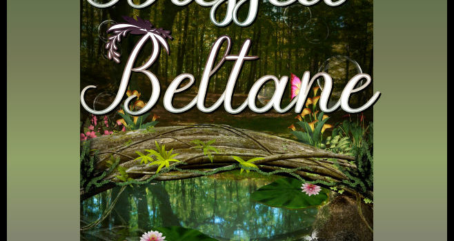 Blessed Beltane enchanted forest scene