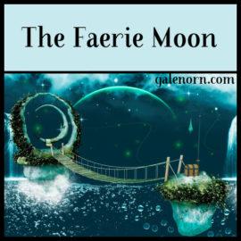 Faerie Moon–June Full Moon