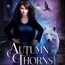 Autumn Thorns Release Day!