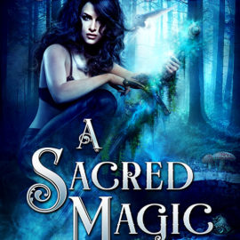 Excerpt: A SACRED MAGIC
