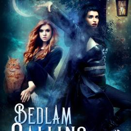 New Release: BEDLAM CALLING