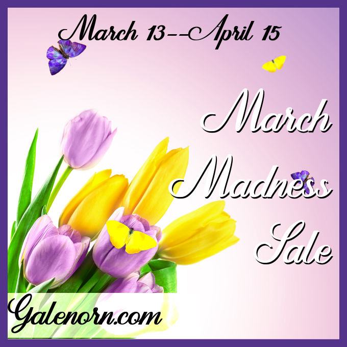 March Madness Sale: March 13--April 15, 2020, Galenorn.com
