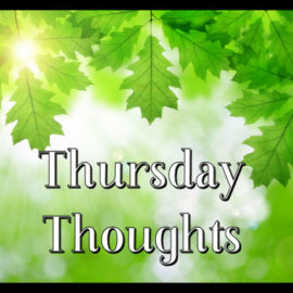 Thursday Thoughts: It was a really long day….