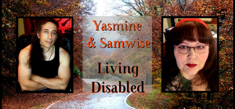 Vlog: Living Disabled with Samwise and Yasmine