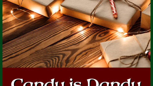 Blogmas: Candy is Dandy