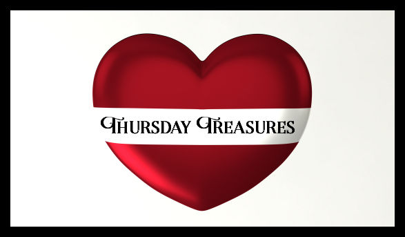 Thursday Treasures