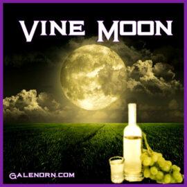 Vine Moon–July Full Moon