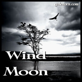 Wind Moon–April Full Moon