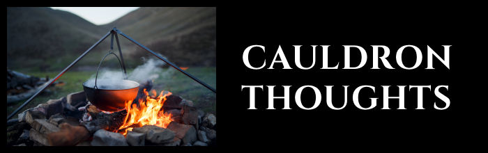 Cauldron Thoughts