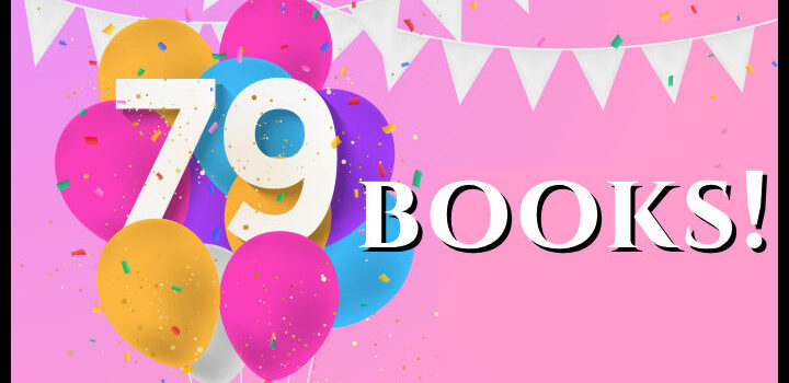 79 Books Published!!!